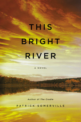 This Bright River (2012)
