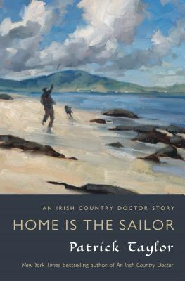 Home Is the Sailor: An Irish Country Doctor Story (2013)