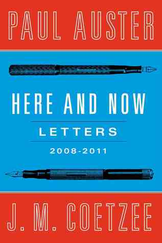 Here and Now: Letters (2008-2011) (2012)