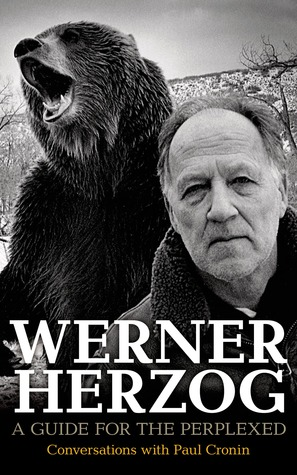 Werner Herzog: A Guide for the Perplexed: Conversations with Paul Cronin (2014)
