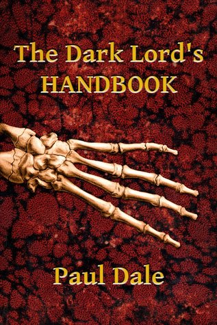 The Dark Lord's Handbook (2012)