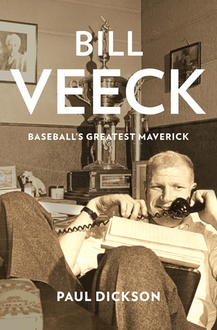 Bill Veeck: Baseball's Greatest Maverick (2012)