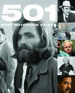 501 Most Notorious Crimes (2009)