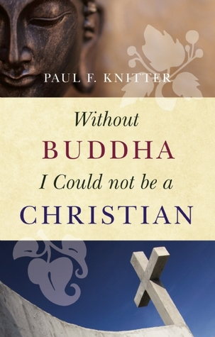 Without Buddha I Could not be a Christian (2009)