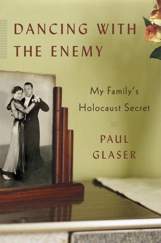 Dancing With the Enemy: My Family's Holocaust Secret (2010)