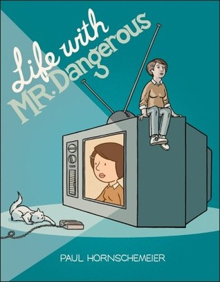 Life With Mr. Dangerous (2011)