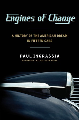 Engines of Change: A History of the American Dream in Fifteen Cars (2012)