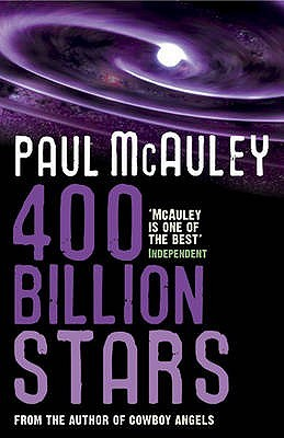 400 Billion Stars. Paul McAuley (1988)