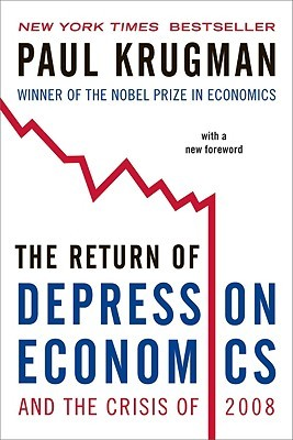 The Return of Depression Economics and the Crisis of 2008 (2008)