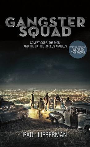 Gangster Squad: Covert Cops, the Mob, and the Battle for Los Angeles (2012)