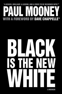 Black Is the New White (2009)