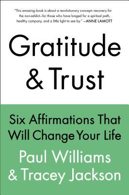 UC Gratitude and Trust--CANCELED: Six Affirmations That Will Change Your Life (2000)