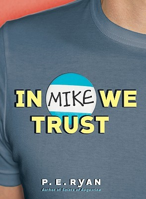 In Mike We Trust (2009)