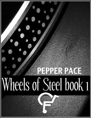 Wheels of Steel, Book 1