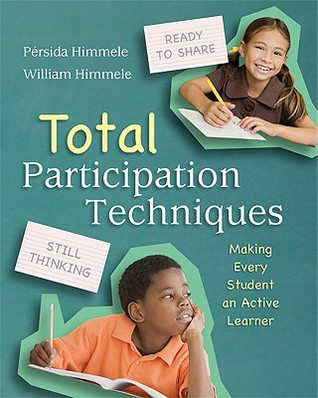 Total Participation Techniques: Making Every Student an Active Learner (2011)
