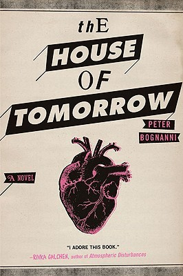 The House of Tomorrow (2010)
