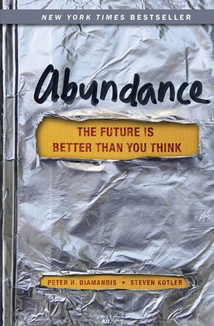 Abundance: The Future Is Better Than You Think (2012)