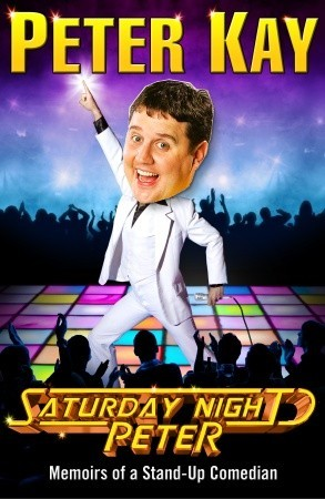 Saturday Night Peter: Memoirs of a Stand-Up Comedian (2009)
