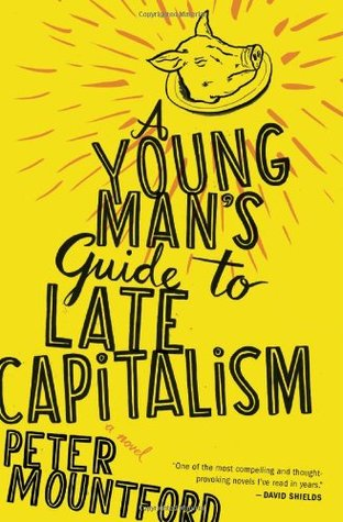 A Young Man's Guide to Late Capitalism (2011)