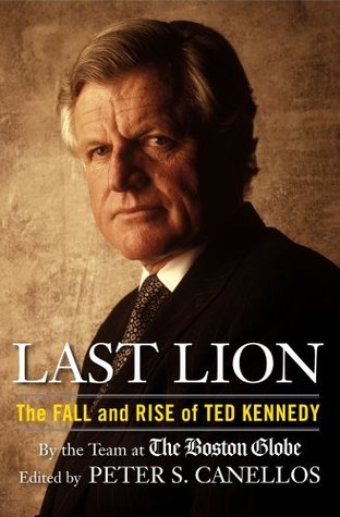 Last Lion: The Fall and Rise of Ted Kennedy (2009)