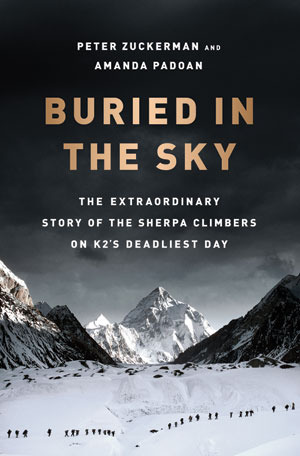 Buried in the Sky: The Extraordinary Story of the Sherpa Climbers on K2's Deadliest Day (2012)