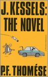 J. Kessels: the novel (2009)