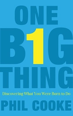 One Big Thing: Discovering What You Were Born to Do (2012)