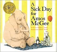 A Sick Day for Amos McGee Publisher: Roaring Brook Press (2000)