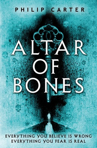 Altar of Bones. Philip Carter