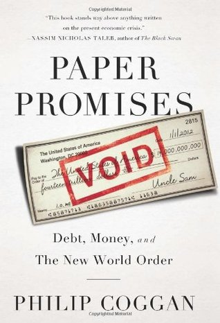 Paper Promises: Debt, Money, and the New World Order (2012)