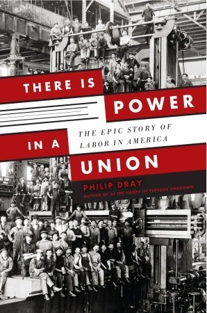 There is Power in a Union: The Epic Story of Labor in America (2010)