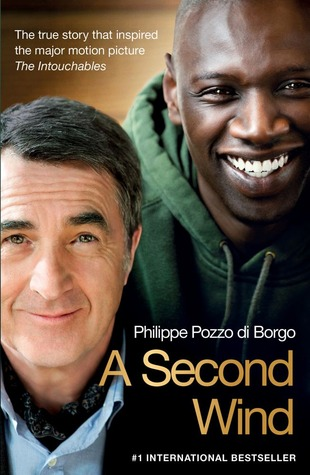 A Second Wind: The True Story that Inspired the Motion Picture The Intouchables (2001)