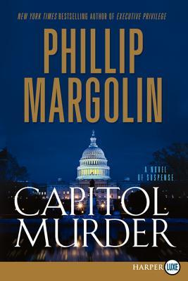 Capitol Murder LP: A Novel of Suspense