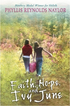 Faith, Hope, and Ivy June (2009)