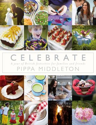 Celebrate: A Year of Festivities for Families and Friends (2012)