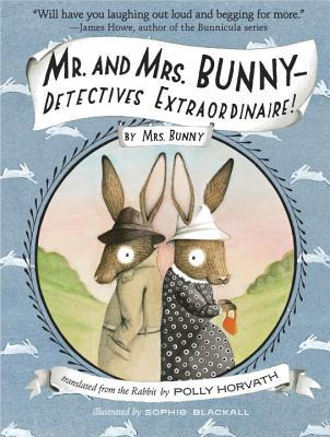 Mr. and Mrs. Bunny--Detectives Extraordinaire! (2014)