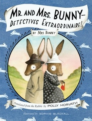 Mr. and Mrs. Bunny—Detectives Extraordinaire! (2012)