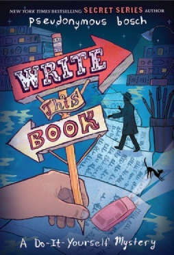 Write This Book: A Do-It-Yourself Mystery (2013)