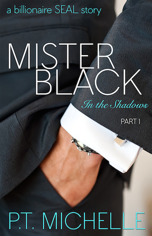 Mister Black: A Billionaire SEAL Story (2014)