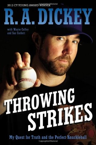 Throwing Strikes: My Quest for Truth and the Perfect Knuckleball (2013)