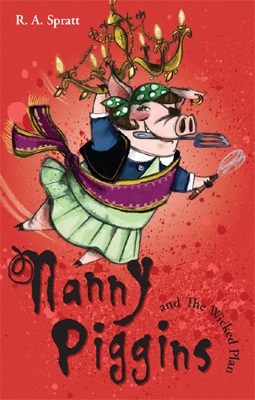 Nanny Piggins and the Wicked Plan (2009)