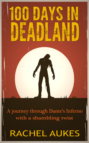 100 Days in Deadland (2013)