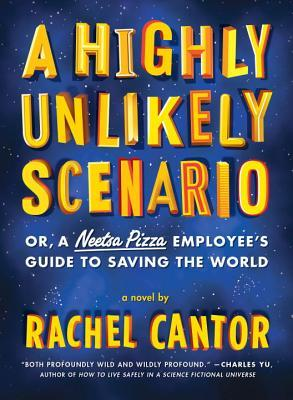 A Highly Unlikely Scenario, or a Neetsa Pizza Employee's Guide to Saving the World (2014)
