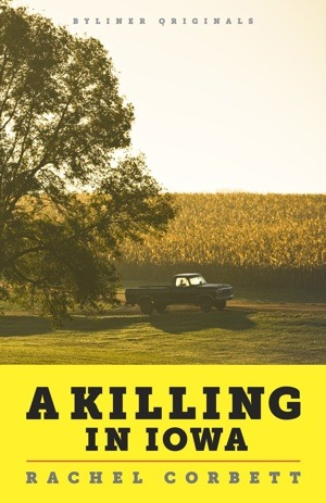 A Killing in Iowa: A Daughter's Story of Love and Murder (2011)