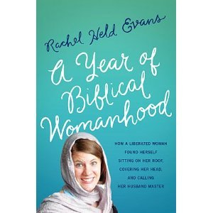 A Year of Biblical Womanhood (2012)
