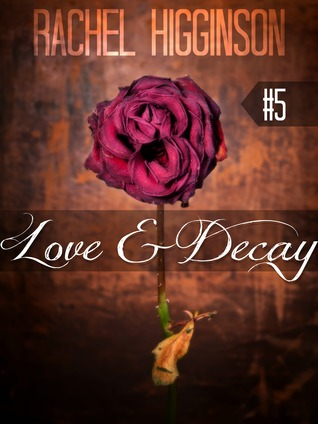 Love and Decay, Episode Five (2000)