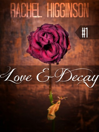 Love and Decay, Episode One (2000)