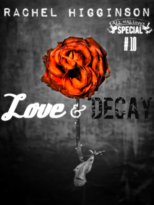Love and Decay, Episode Ten (2000)