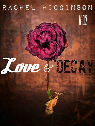 Love and Decay, Episode Twelve (2000)