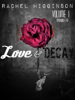 Love and Decay: Volume One (2000)